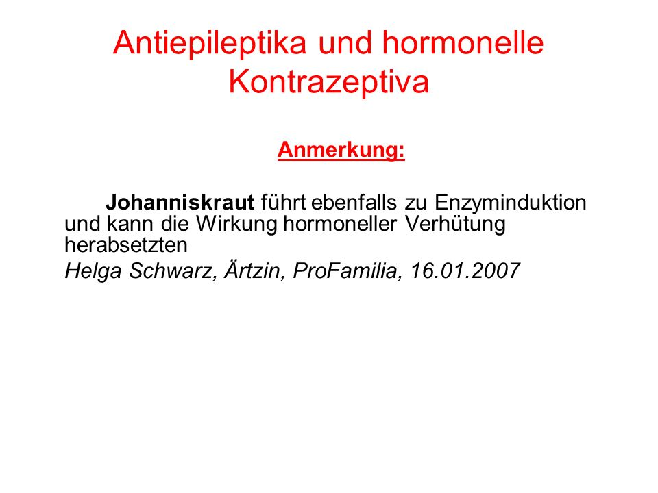Antiepileptika und hormonelle Kontrazeptiva