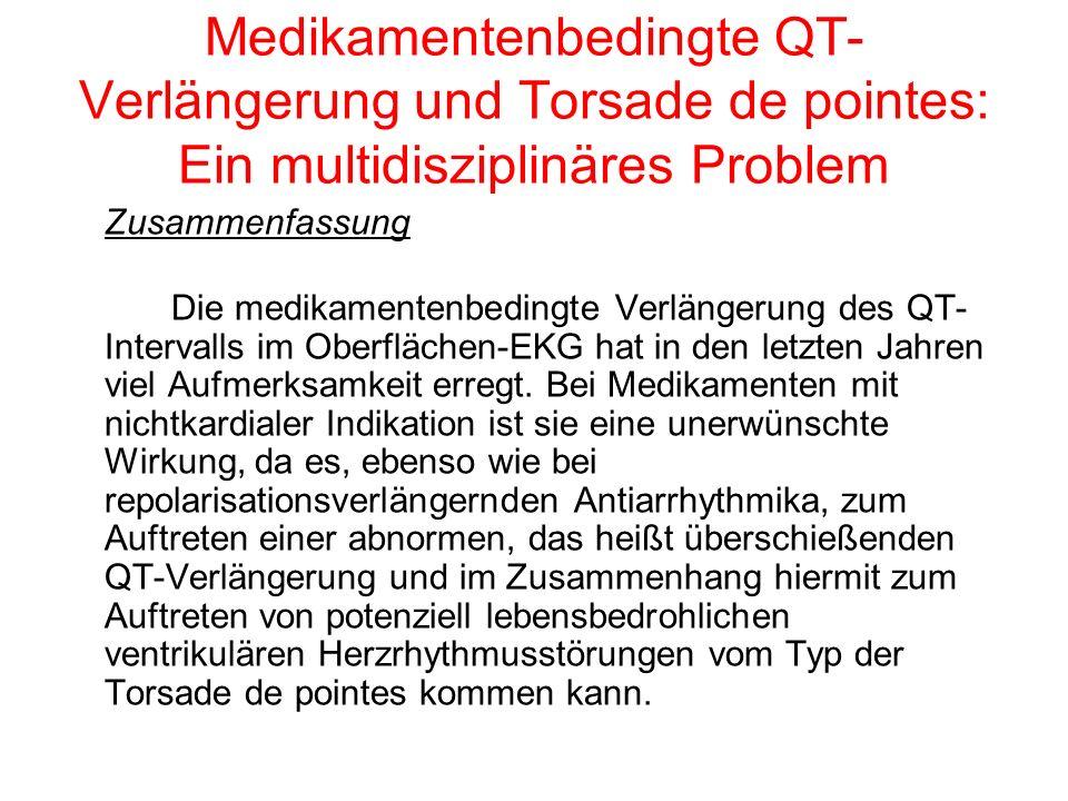 Medikamentenbedingte QT-Verlängerung und Torsade de pointes: Ein multidisziplinäres Problem