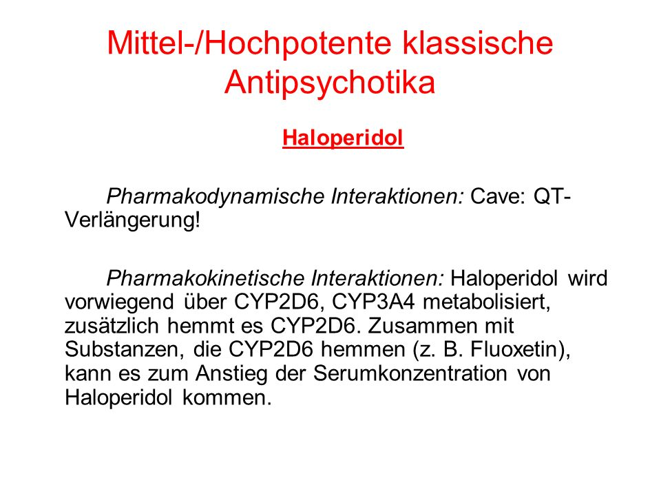 Mittel-/Hochpotente klassische Antipsychotika