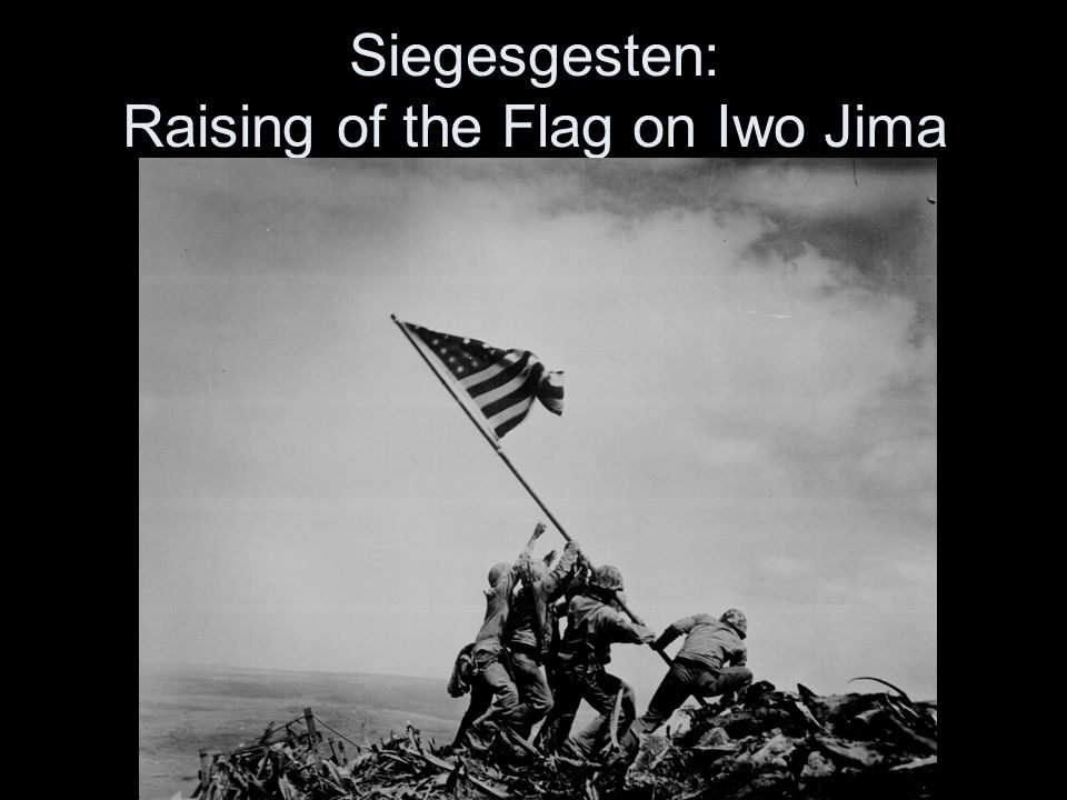 Siegesgesten: Raising of the Flag on Iwo Jima