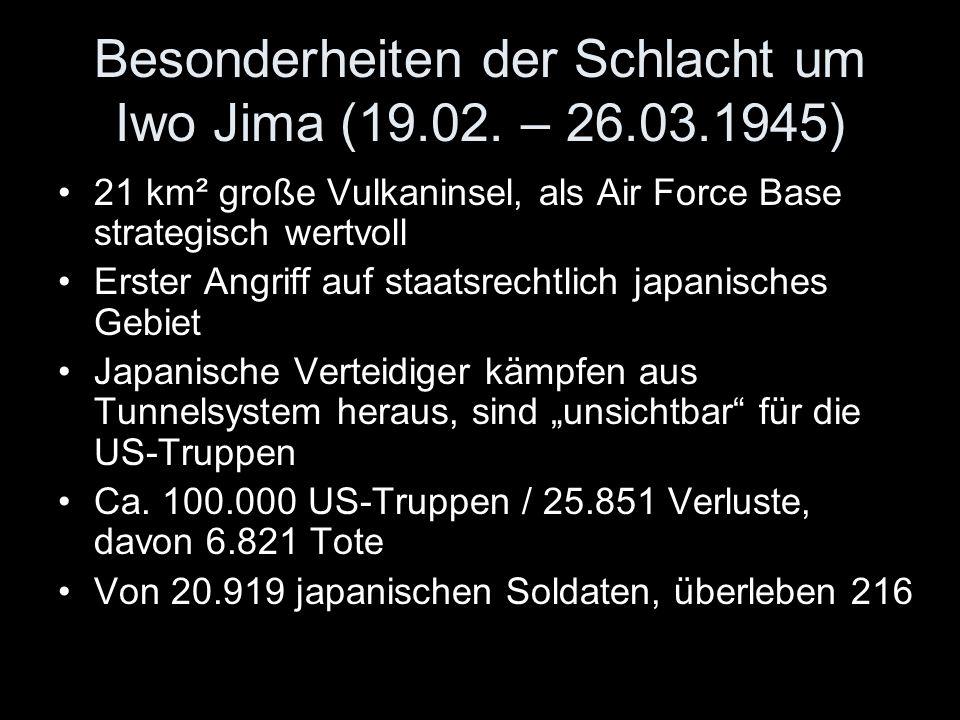 Besonderheiten der Schlacht um Iwo Jima (19.02. – 26.03.1945)