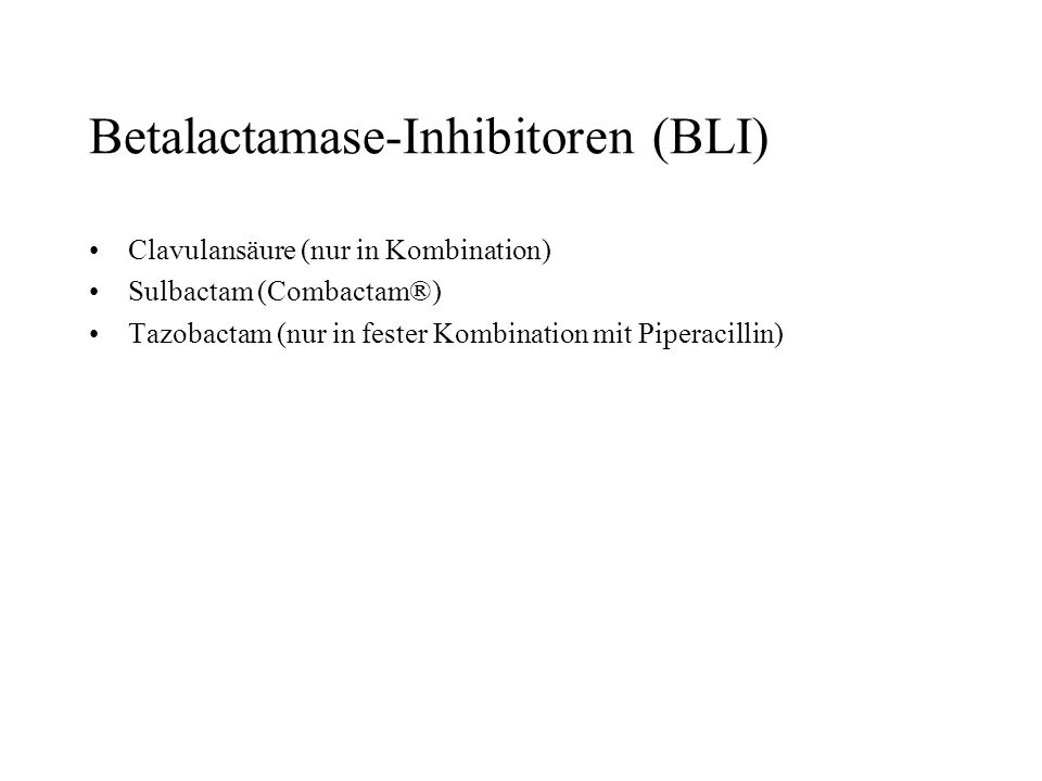 Betalactamase-Inhibitoren (BLI)