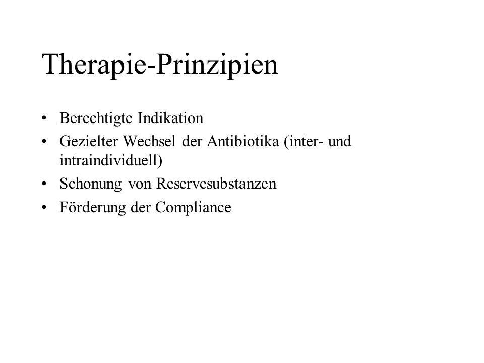 Therapie-Prinzipien Berechtigte Indikation