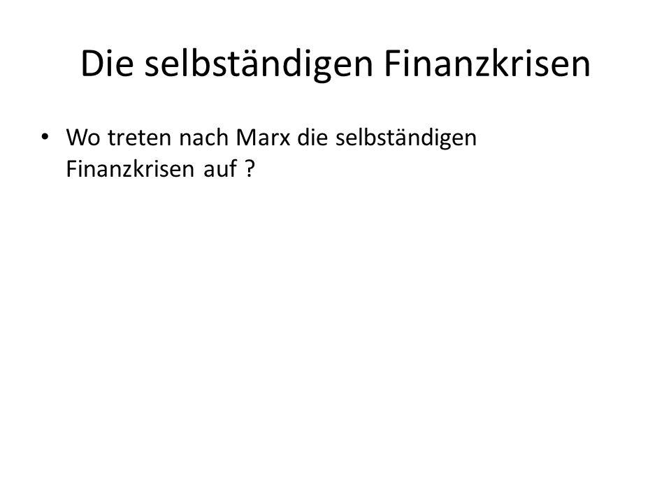Die selbständigen Finanzkrisen