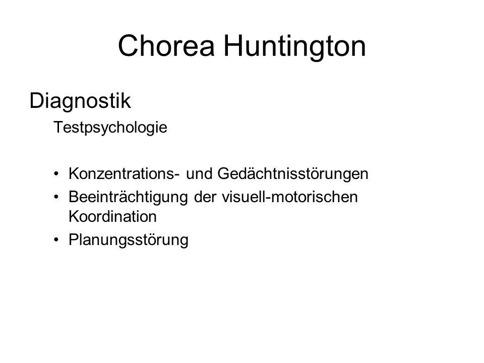 Chorea Huntington Diagnostik Testpsychologie