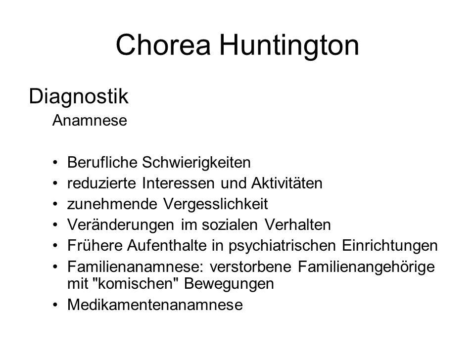 Chorea Huntington Diagnostik Anamnese Berufliche Schwierigkeiten
