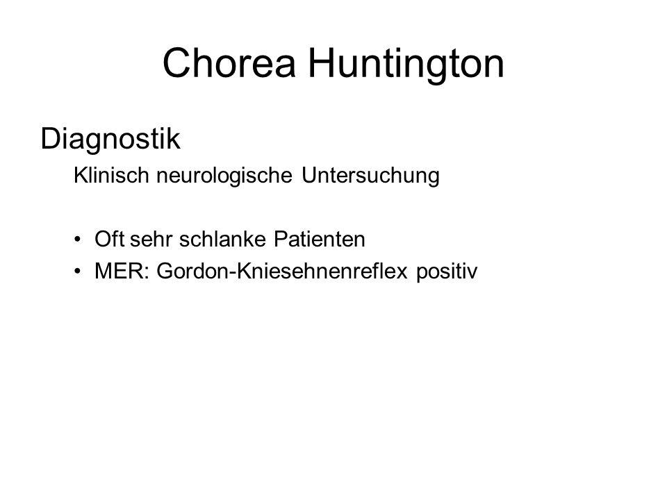 Chorea Huntington Diagnostik Klinisch neurologische Untersuchung