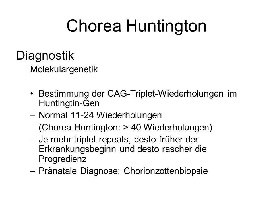 Chorea Huntington Diagnostik Molekulargenetik