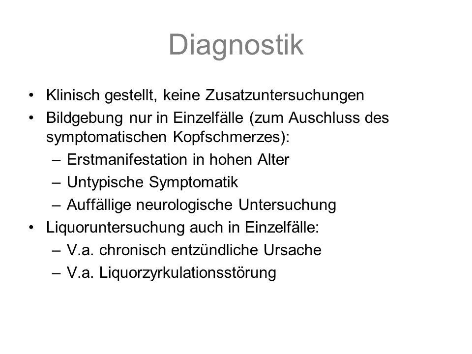 Diagnostik Klinisch gestellt, keine Zusatzuntersuchungen