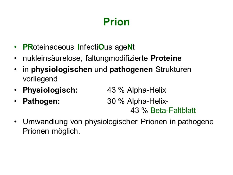Prion PRoteinaceous InfectiOus ageNt