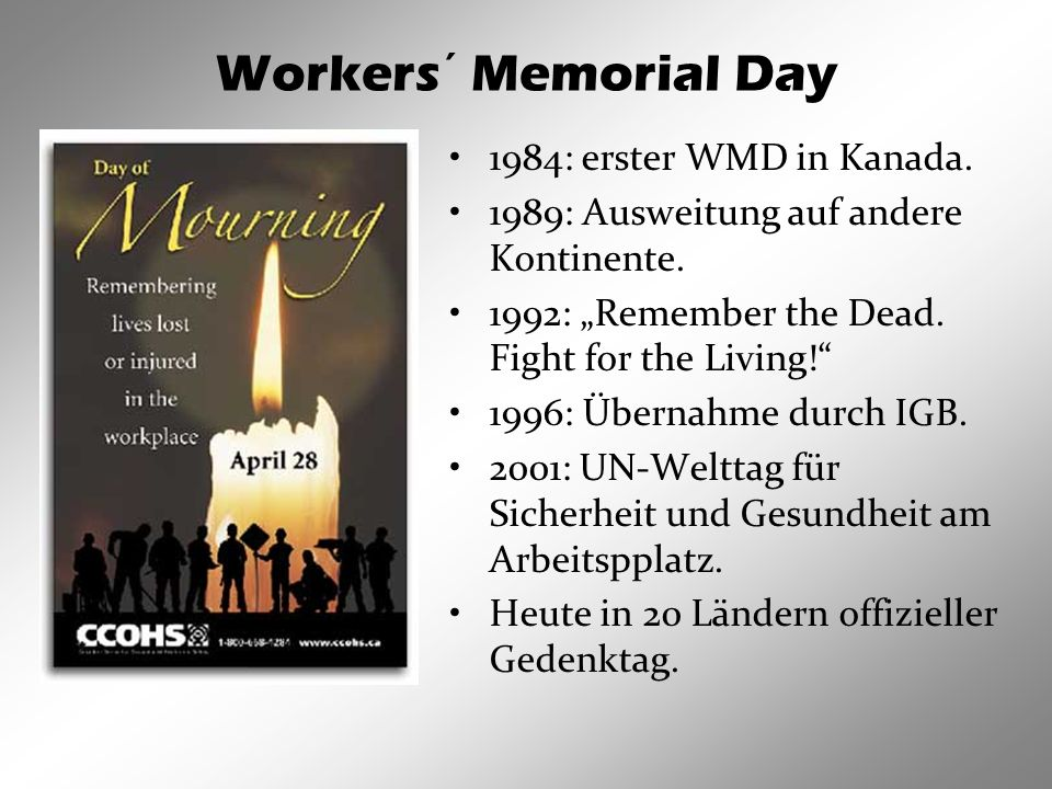 Workers´ Memorial Day 1984: erster WMD in Kanada.