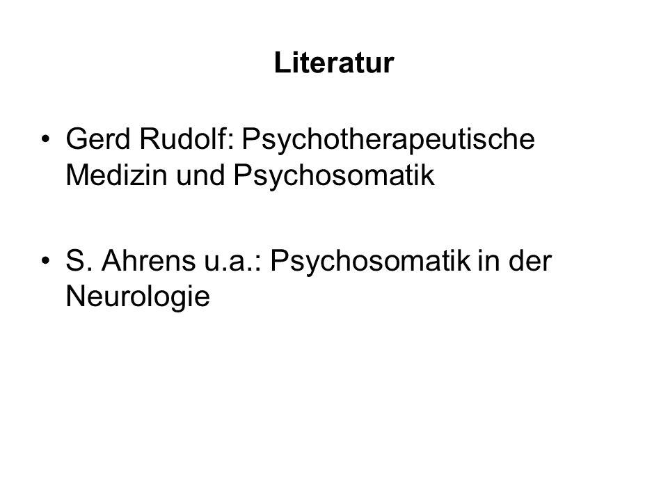 Literatur Gerd Rudolf: Psychotherapeutische Medizin und Psychosomatik.