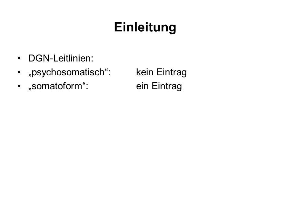 """Einleitung DGN-Leitlinien: """"psychosomatisch : kein Eintrag"""