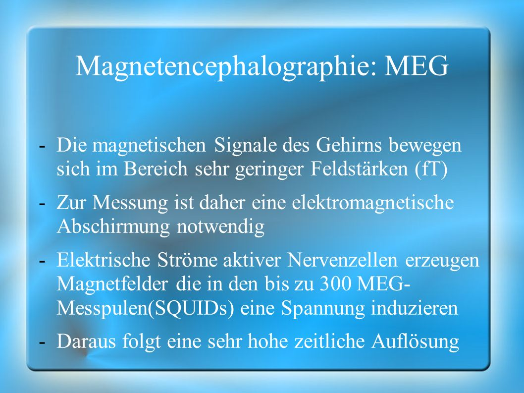 Magnetencephalographie: MEG