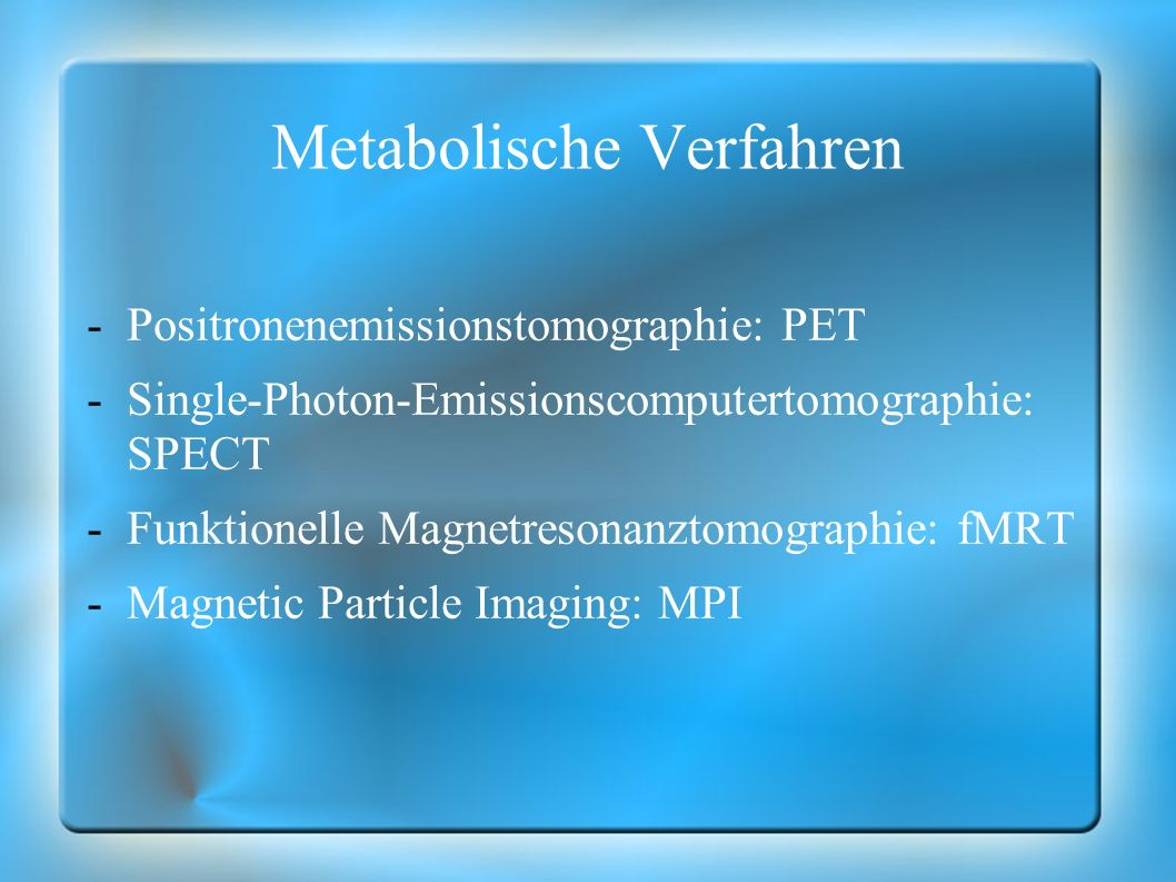 Metabolische Verfahren