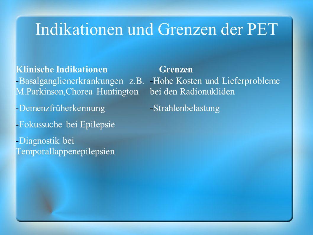 Indikationen und Grenzen der PET