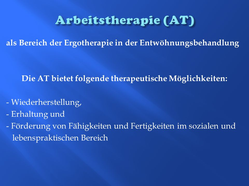 Arbeitstherapie (AT)