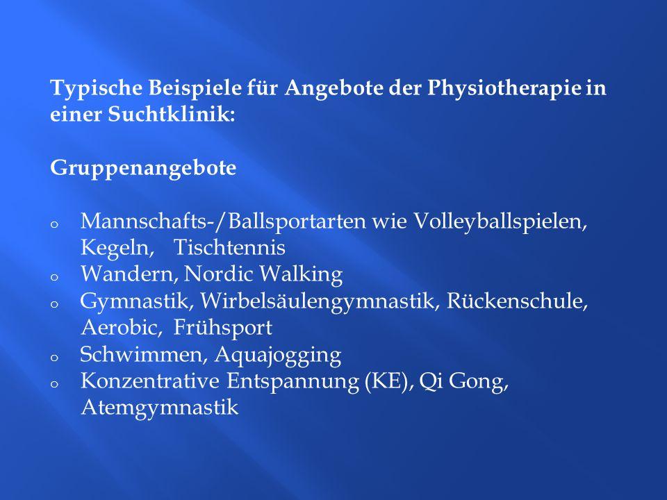 Typische Beispiele für Angebote der Physiotherapie in