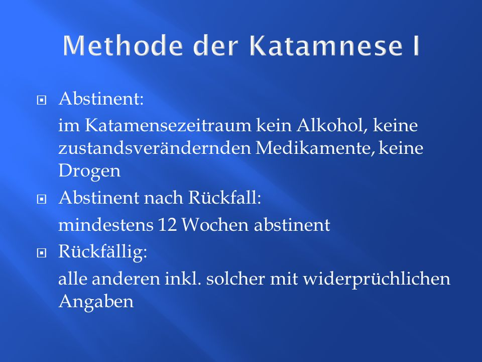 Methode der Katamnese I
