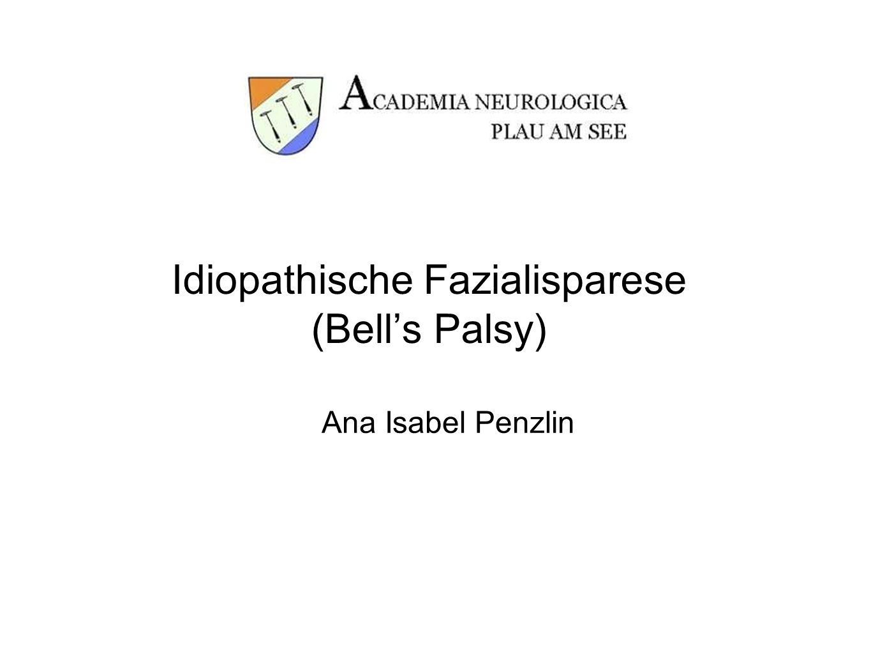 Idiopathische Fazialisparese (Bell's Palsy)