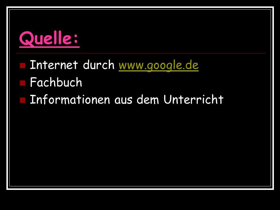 Quelle: Internet durch www.google.de Fachbuch