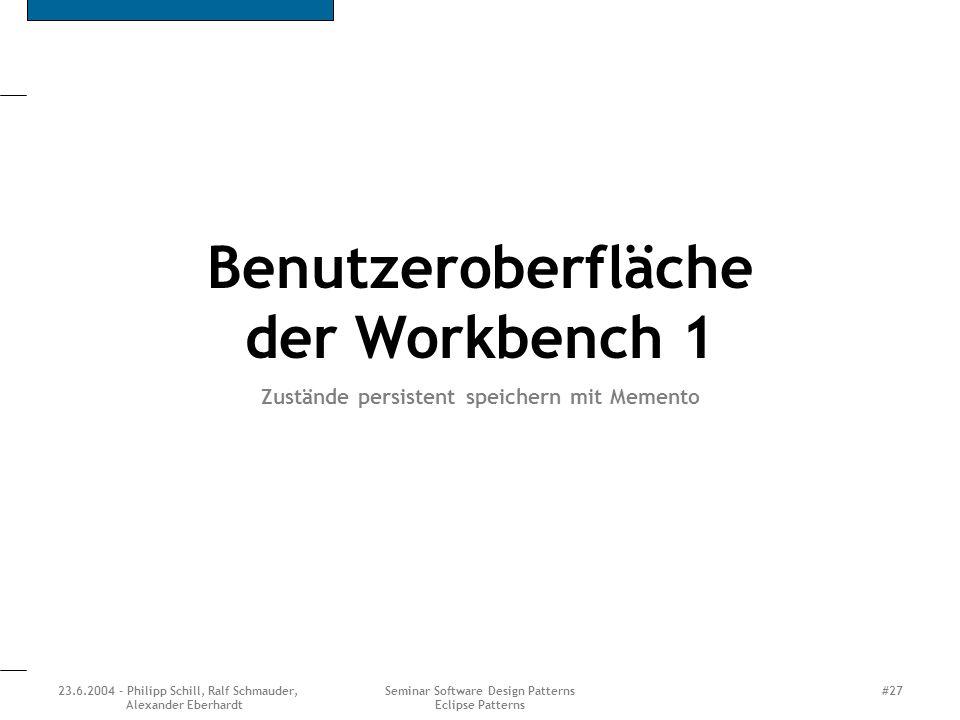 Benutzeroberfläche der Workbench 1
