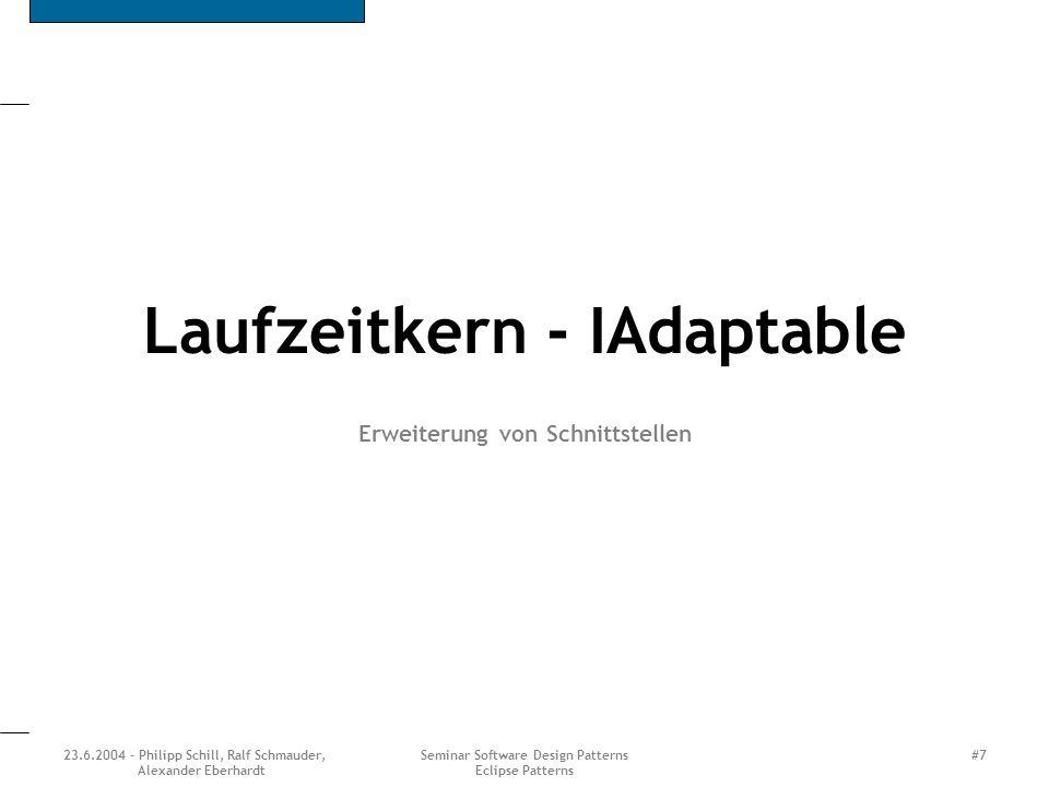Laufzeitkern - IAdaptable