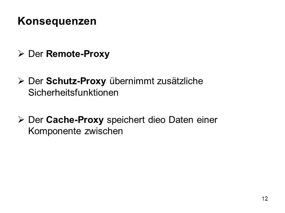 Konsequenzen Der Remote-Proxy