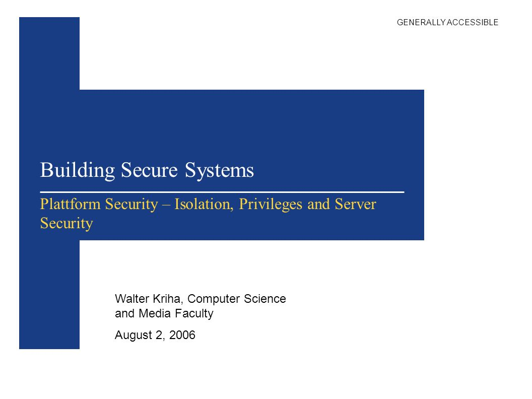 Building Secure Systems