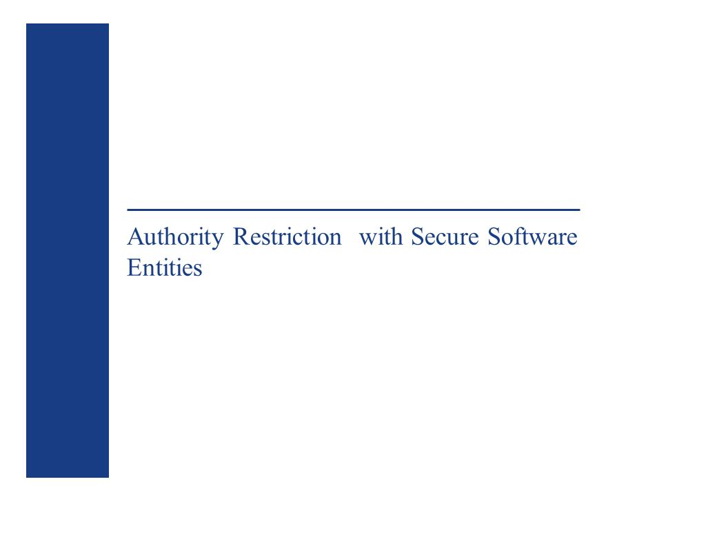 Authority Restriction with Secure Software Entities