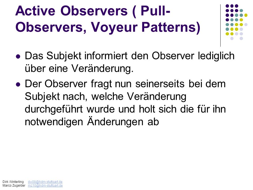 Active Observers ( Pull-Observers, Voyeur Patterns)