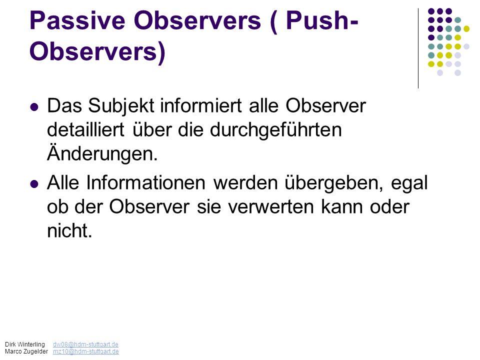 Passive Observers ( Push-Observers)