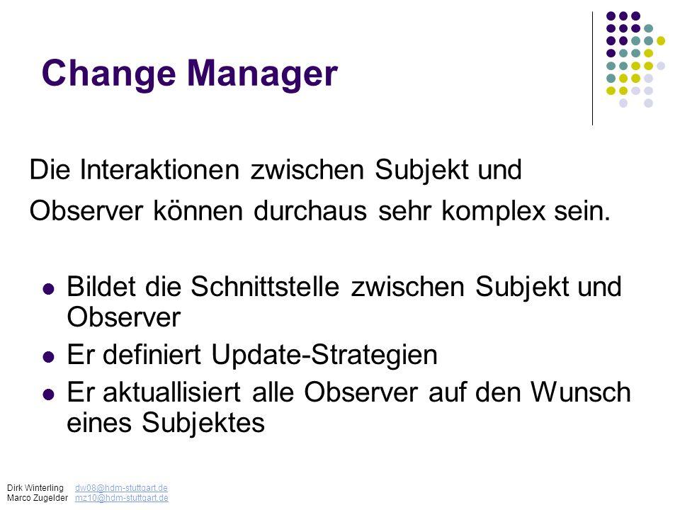 Change Manager Die Interaktionen zwischen Subjekt und