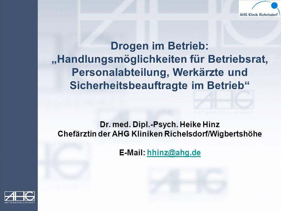 """Drogen im Betrieb: """"Handlungsmöglichkeiten für Betriebsrat, Personalabteilung, Werkärzte und Sicherheitsbeauftragte im Betrieb"""