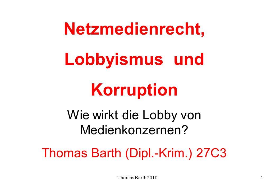 Netzmedienrecht, Lobbyismus und Korruption