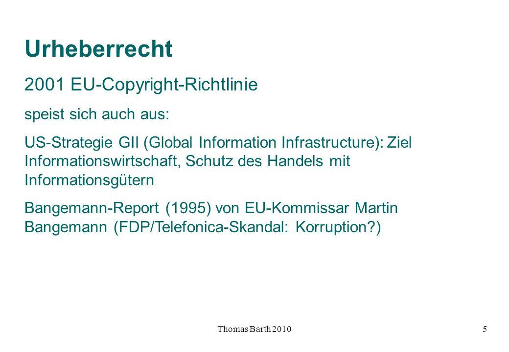 Urheberrecht 2001 EU-Copyright-Richtlinie speist sich auch aus: