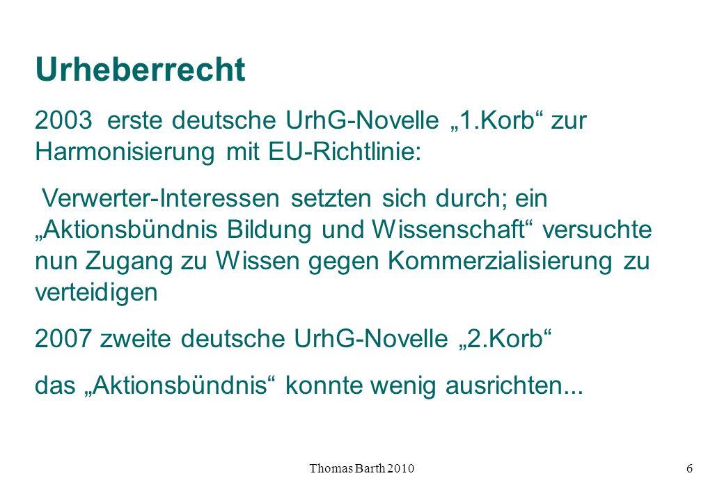 """Urheberrecht 2003 erste deutsche UrhG-Novelle """"1.Korb zur Harmonisierung mit EU-Richtlinie:"""