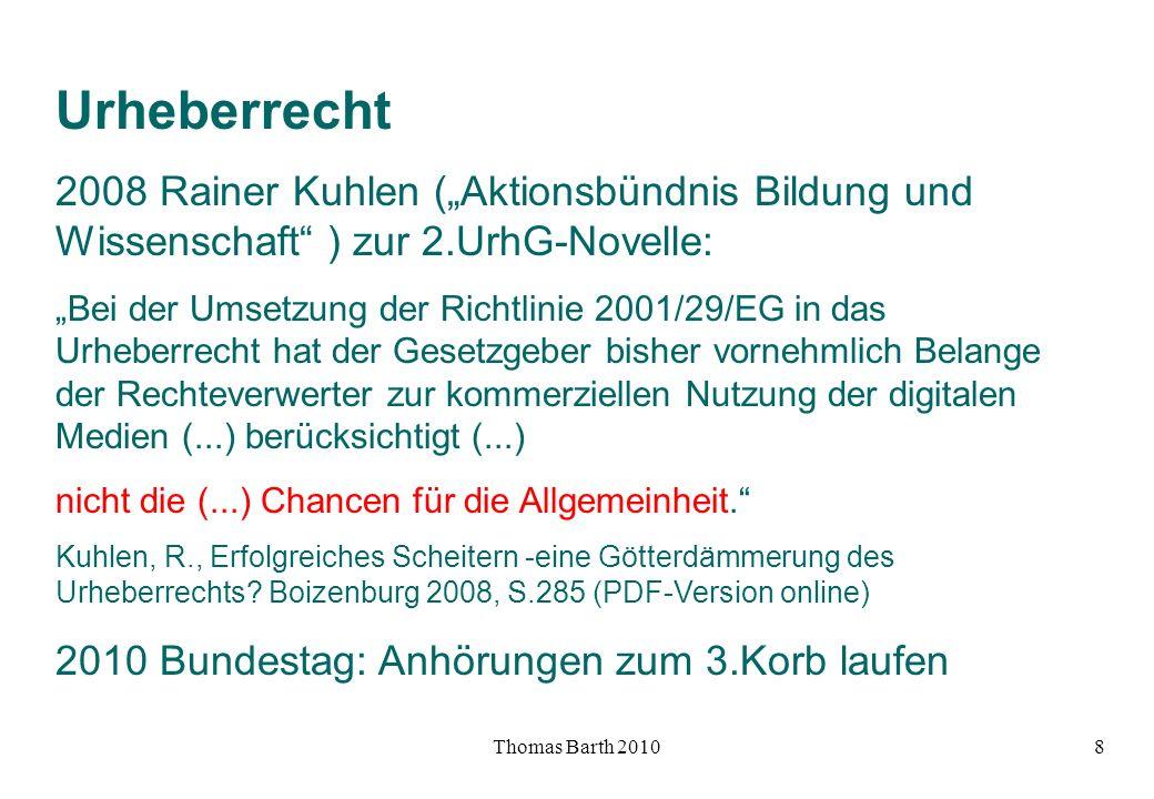 """Urheberrecht 2008 Rainer Kuhlen (""""Aktionsbündnis Bildung und Wissenschaft ) zur 2.UrhG-Novelle:"""