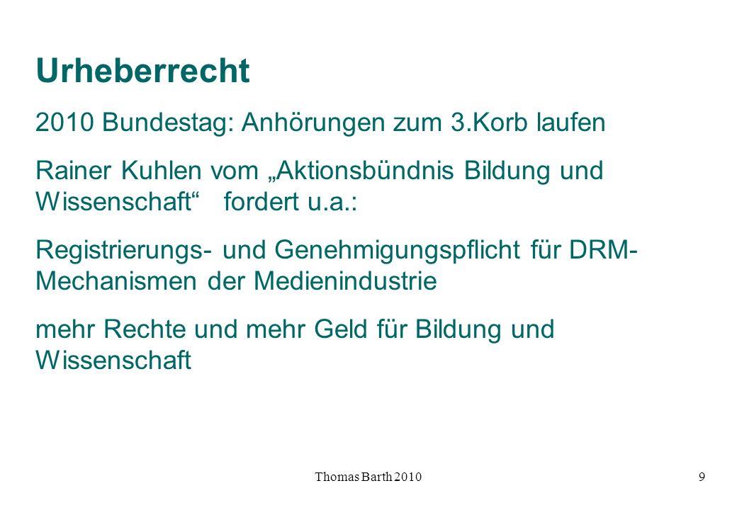 Urheberrecht 2010 Bundestag: Anhörungen zum 3.Korb laufen