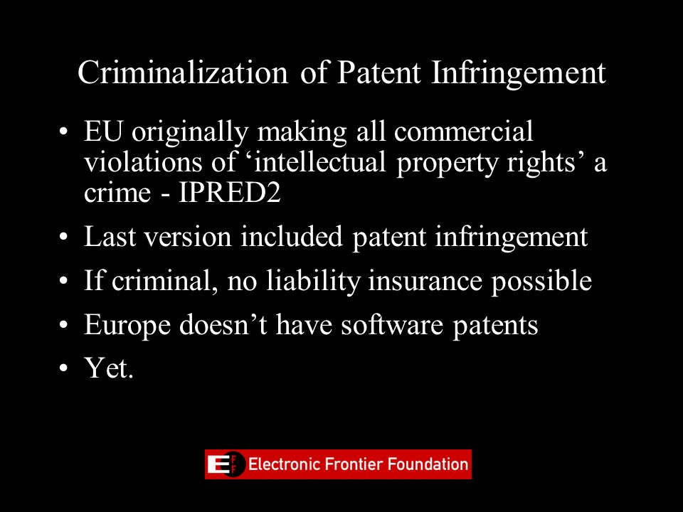 Criminalization of Patent Infringement