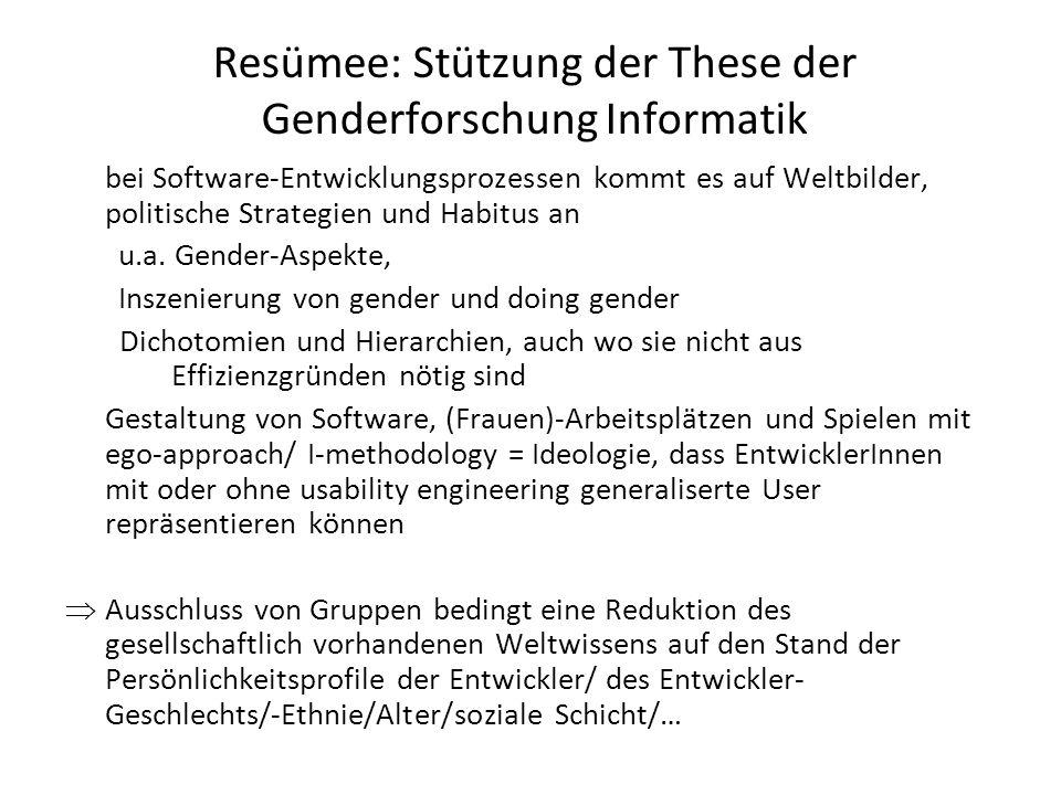 Resümee: Stützung der These der Genderforschung Informatik