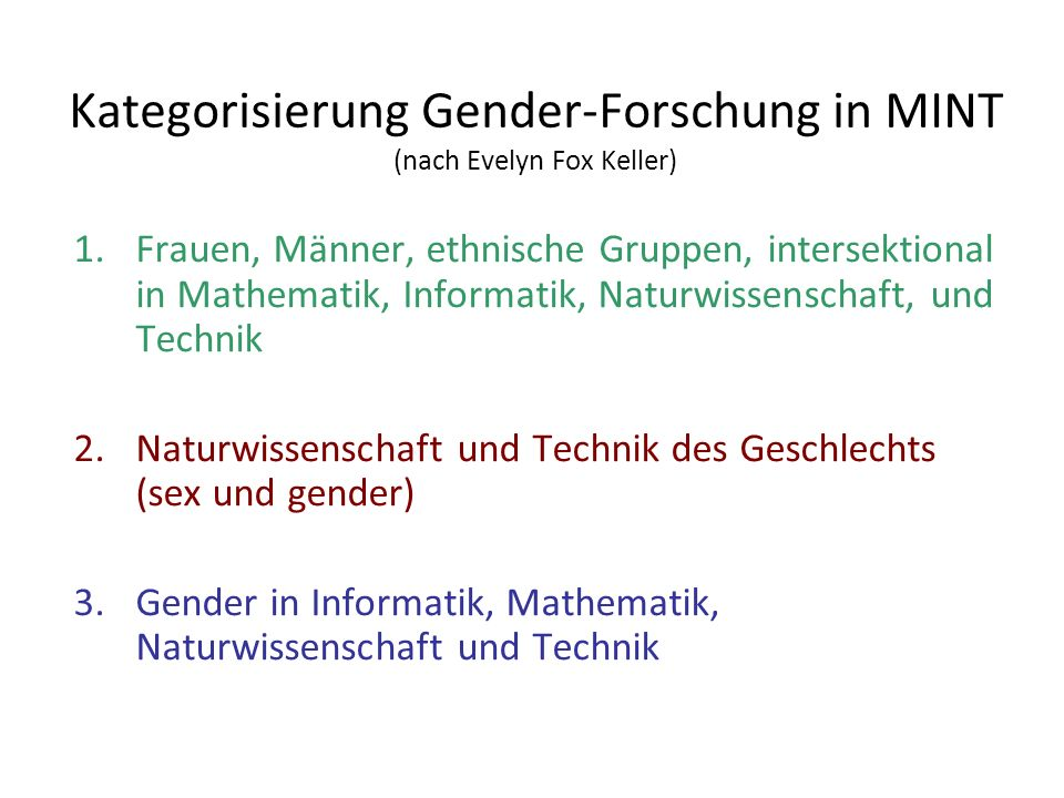 Kategorisierung Gender-Forschung in MINT (nach Evelyn Fox Keller)
