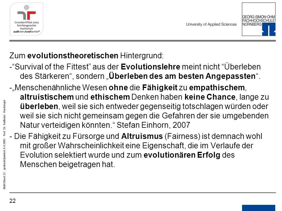 Zum evolutionstheoretischen Hintergrund: