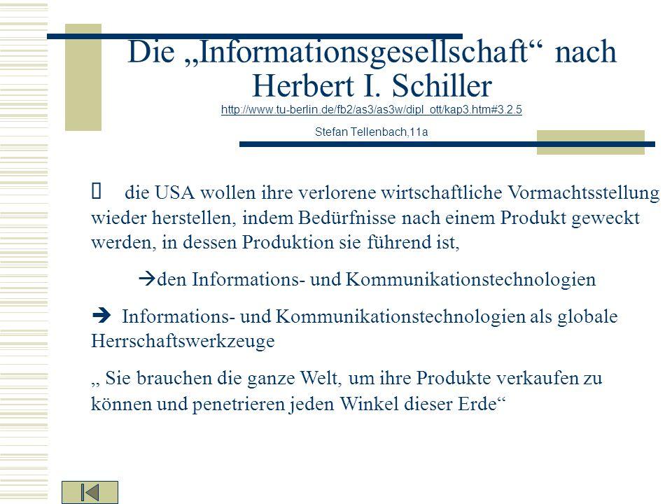 "Die ""Informationsgesellschaft nach Herbert I. Schiller http://www"