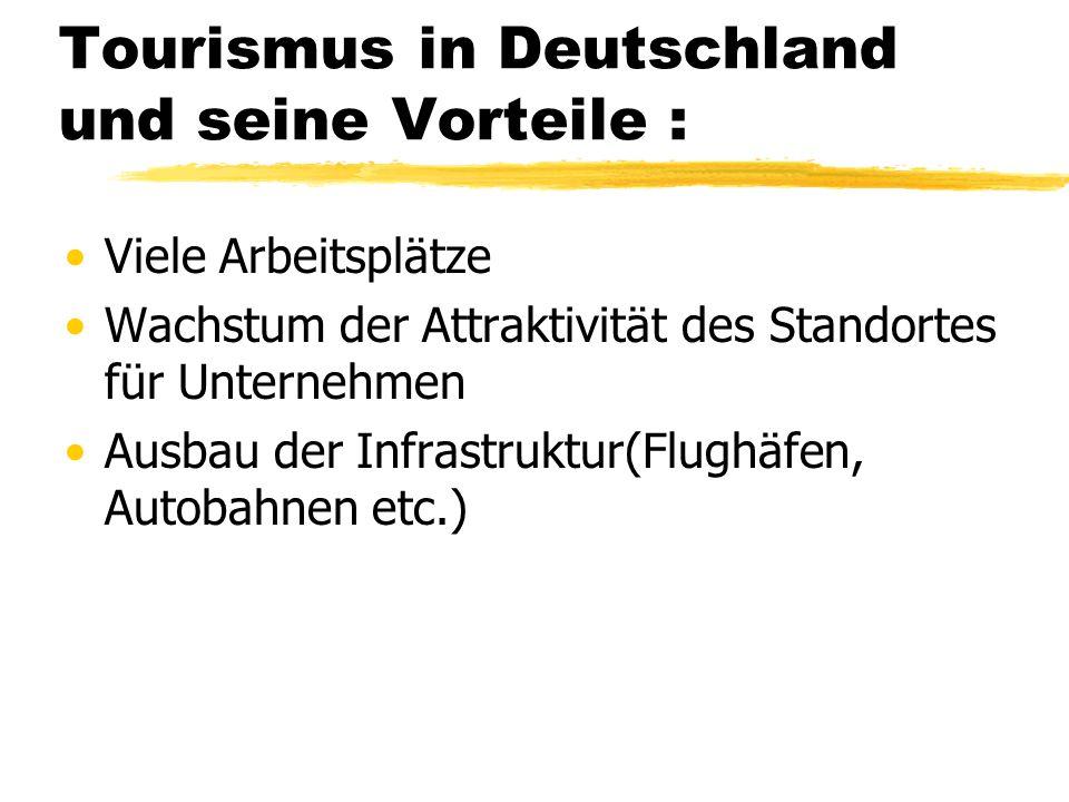Tourismus in Deutschland und seine Vorteile :