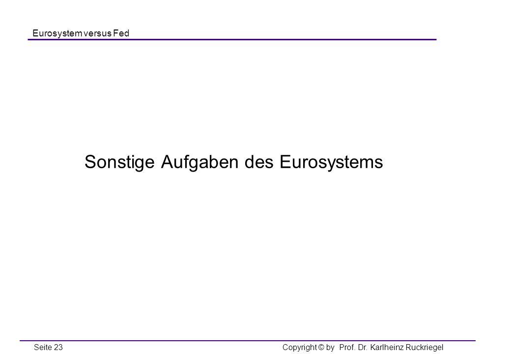 Sonstige Aufgaben des Eurosystems