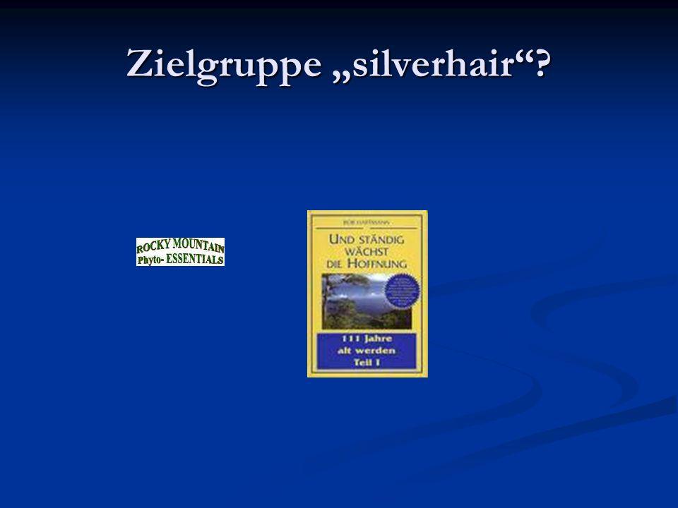 "Zielgruppe ""silverhair"