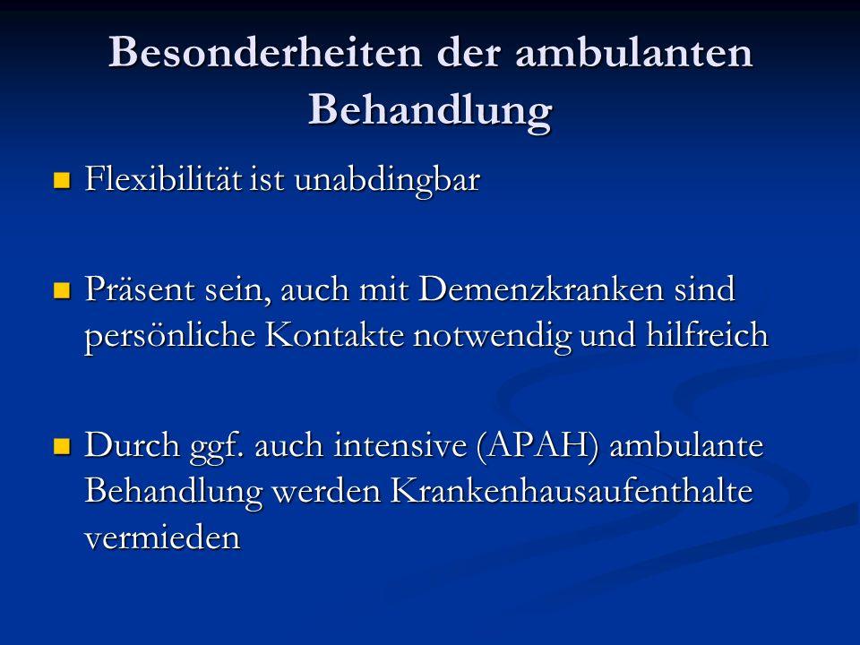 Besonderheiten der ambulanten Behandlung