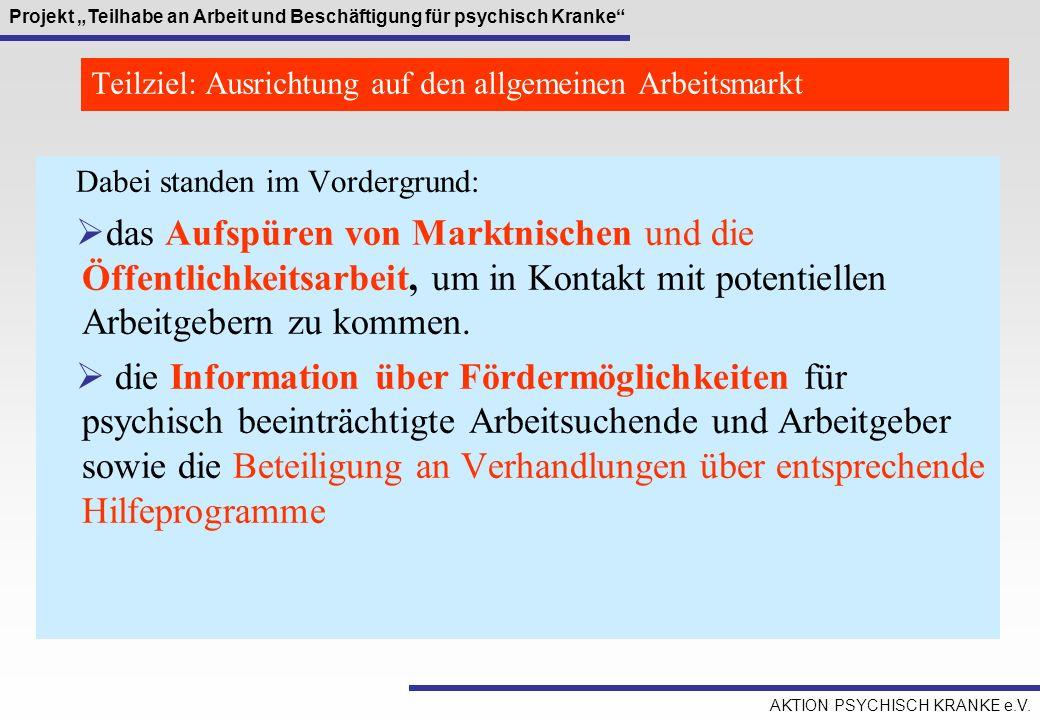 Teilziel: Ausrichtung auf den allgemeinen Arbeitsmarkt