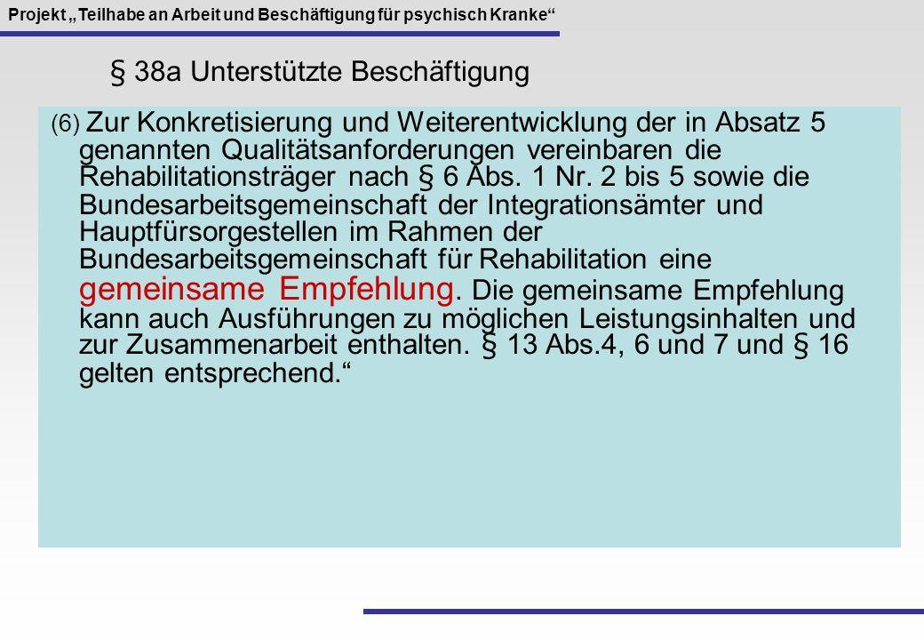 § 38a Unterstützte Beschäftigung